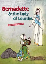 Bernadette and the Lady of Lourdes