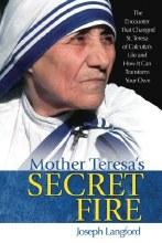 Mother Teresa's Secret Fire, paperback