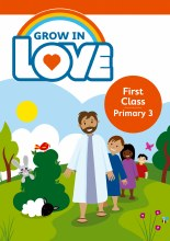 Grow in Love 3 Pupil Book, 1st Class