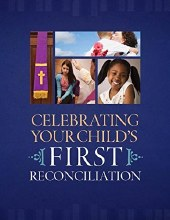 Celebrating Your Child's First Reconciliation