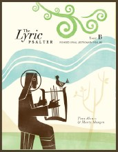 The Lyric Psalter, Year B Revised Grail Lectionary Psalms
