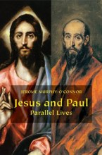 Jesus & Paul: Parallel Lives