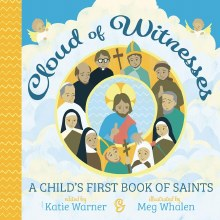 Cloud of Witnesses A Child's First Book of Saints