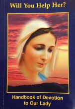 The Secrets of Medjugorje Handbook of Devotion to