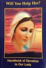 The Secrets of Medjugorje Handbook of Devotion to