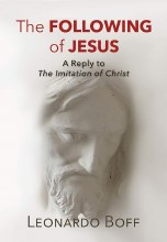 The Following of Jesus A Reply to The Imitation of Christ