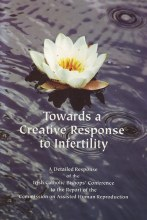 Towards a Creative Response to Infertility