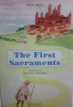The First Sacraments