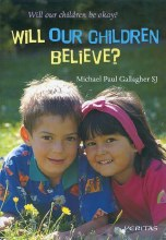 Will Our Children Believe?