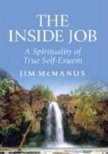 The Inside Job - A Spirituality of True Self Estee