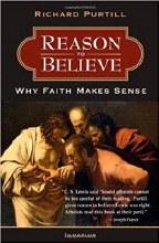 Reason to Believe: Why Faith Makes Sense