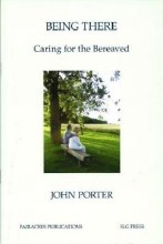 Being There: Caring for the Bereaved