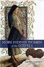 More Hidden Women of the Gospels