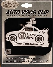 Dont Text and Drive car Visor