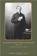 Revisiting Canon Sheehan of Doneraille, 1852 - 191