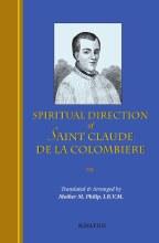 Spiritual Direction of St. Claude de La Colombiere