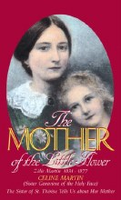 OP - Mother of the Little Flower : Zelie Martin