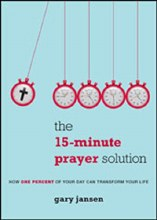 Fifteen Minute Prayer Solution