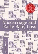 Miscarriage and Early Baby Loss