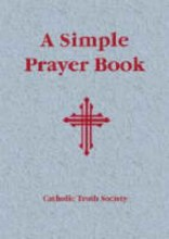 Simple Prayer Book, Revised Edition 2011