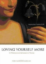 Loving Yourself More: 101 Meditations for Women