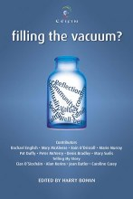 Filling The Vacuum?