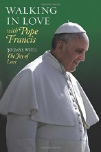Walking in Love with Pope Francis