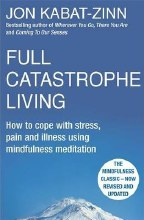 Full Catastrophe Living, revised