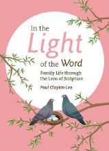 In the Light of the Word: Family Life through the Lens of Scripture