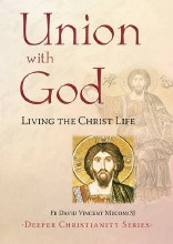 Union with God: Living the Christ Life