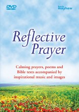 Reflective Prayer DVD