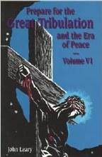 Prepare for the Great Tribulation Vol 97