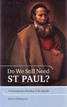 Do We Still Need St Paul