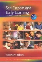 Self Esteem and Early Learning