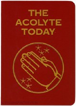 The Acolyte Today: Manual for Mass Servers