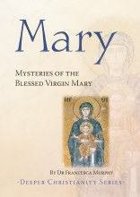 Mary: Mysteries of the Blessed Virgin