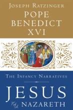 Jesus of Nazareth, Vol 3: The Infancy Narratives
