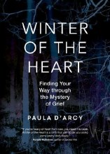 Winter of the Heart: Finding Your Way Through the