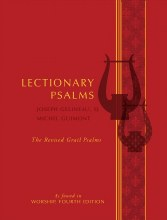 Lectionary Psalms - Joseph Gelineau, SJ / Michel Guimont The Revised Grail Psalms as found in Worship, Fourth Edition