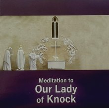 Meditation to Our Lady of Knock CD