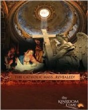 The Catholic Mass Revealed
