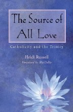 The Source of All Love: Catholicity and the Trinit