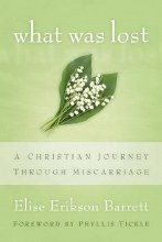 What Was Lost A Christian Journey Through