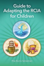 Guide to Adapting the RCIA for Children