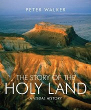 The Story of the Holy Land A Visual History