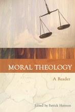 Moral Theology - A Reader