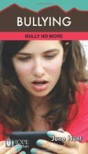 Bullying: Hope for the Heart