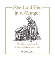 OP - She Laid Him in a Manger