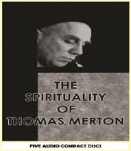 The Spirituality of Thomas Merton 5 CD Set