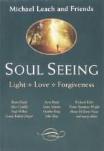 Soul Seeing Light Love Forgiveness